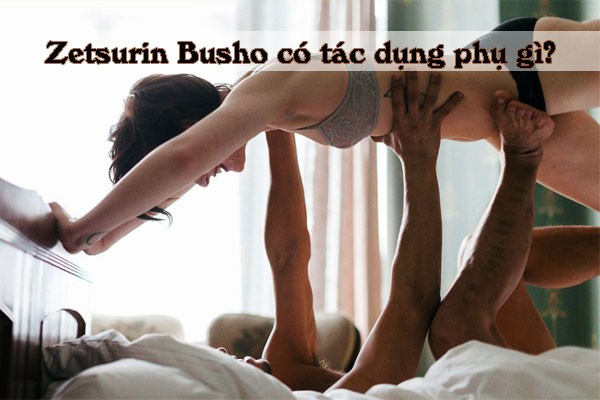 Zetsurin Busho an toàn với người sử dụng