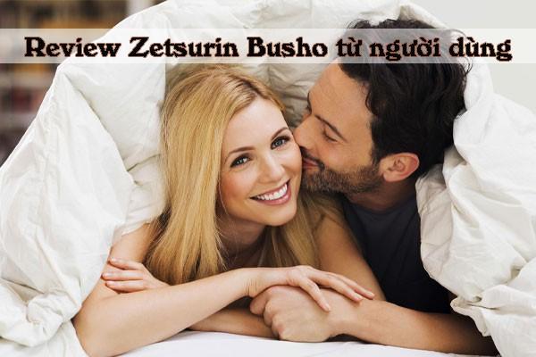 Những nhận xét tích cực từ người dùng Zetsurin Busho